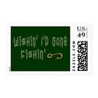 Wishin' I'd Gone Fishin' Postage