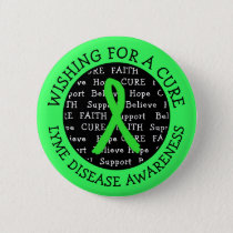 Wishing for a Cure Lyme Disease Awareness Button