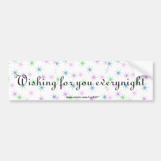 Wishing for you everynight bumper sticker