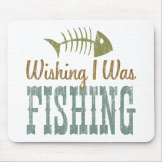Wishing I Was Fishing Mouse Pad