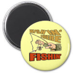Wishing I Were Fishing T-shirts Gifts 2 Inch Round Magnet