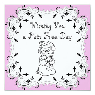 Wishing you a Pain Free Day Card