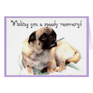 Wishing you a speedy recovery pug greeting card