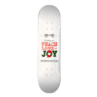 Wishing you peace love and Joy Skateboard