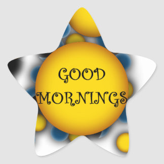 WISHING YOU SWEET DREAMS AND GOOD MORNINGS STAR STICKER