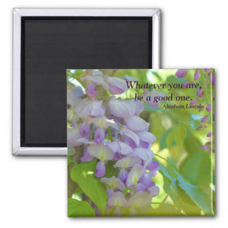 Wisteria Flower Attitude Quote Magnet