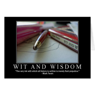 Wit and Wisdom Card