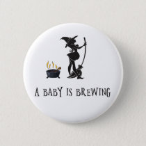Witch Brewing Pregnant Maternity Baby Shower Button
