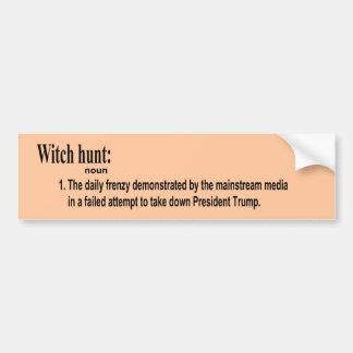 Witch Hunt noun Bumper Sticker