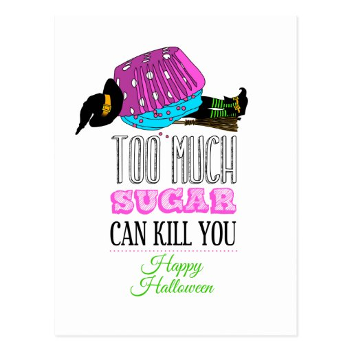 Witch killed by a cupcake - Too much sugar can Tarjetas Postales
