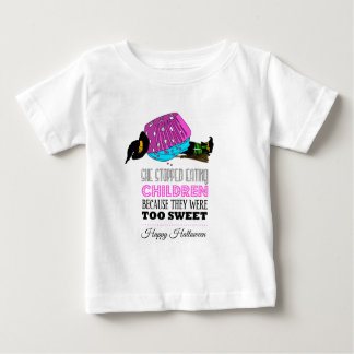 Witch killed by to cupcake - She stopped eating Baby T-Shirt