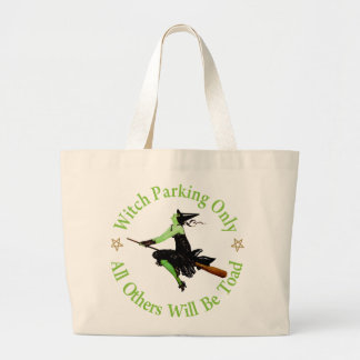Witch Parking Only - All Others Will Be Toad! Tote Bag