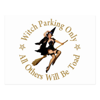 Witch Parking Only - All Others Will Be Toad! Post Cards