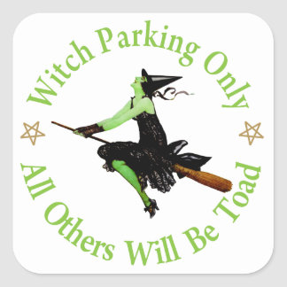 Witch Parking Only - All Others Will Be Toad! Sticker