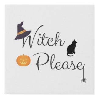 Witch Please Faux Canvas Print