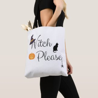 Witch Please Tote Bag