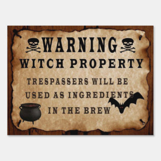 Witch Property Sign