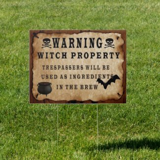 Witch Property Yard Sign