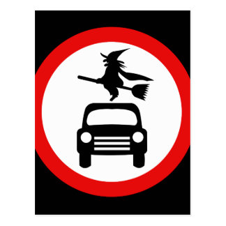 Witch Warning: No Cars or BroomSticks Postcard