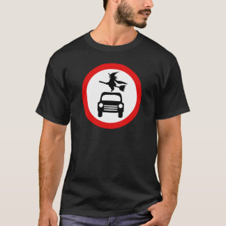 Witch Warning: No Cars or BroomSticks T-Shirt