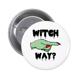 Witch Way Pinback Button