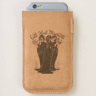 Witches All Hail Macbeth iPhone 6/6S Case