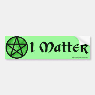 Witches and Pagans Matter! Bumper Sticker