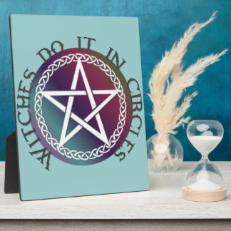 """Witches do it in circles"" cute Pagan design Plaque"