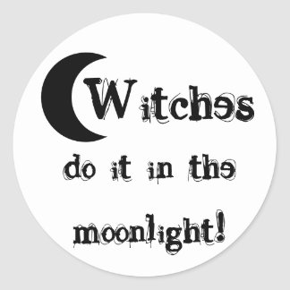 Witches do it in the moonlight! Sticker