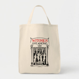 Witches Live Among Us Tote Bag