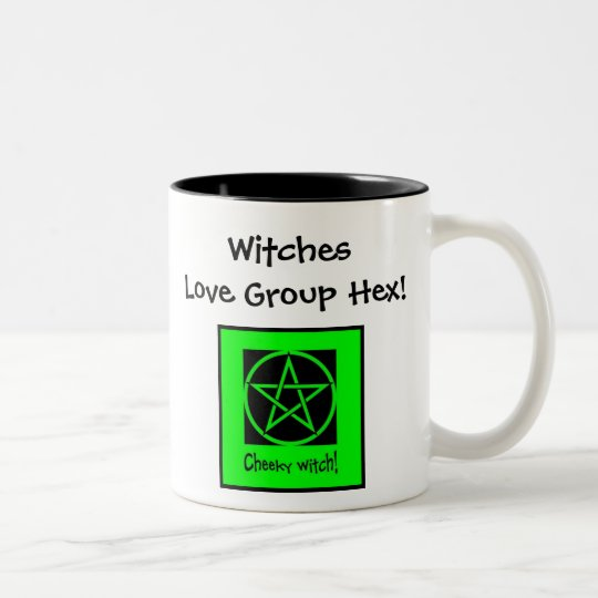 Witches Love Group Hex! Cheeky Mug