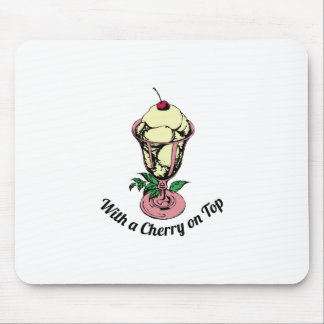 With a Cherry on Top Mouse Pad