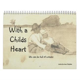 WITH A CHILDS HEART calendar