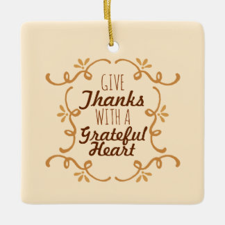 With A Grateful Heart Thanksgiving | Ornament