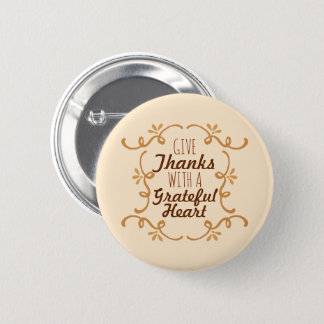 With A Grateful Heart Thanksgiving | Pin Button