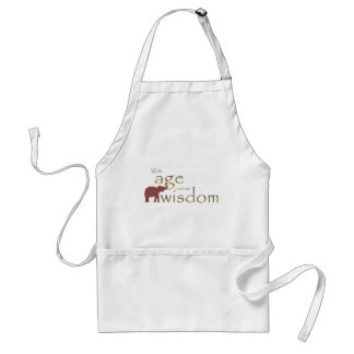 With age comes wisdom adult apron