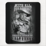 With All Due Respect Mouse Pad