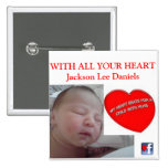 WITH ALL YOUR HEART Jackson Lee Daniels 2 Inch Square Button