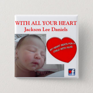 WITH ALL YOUR HEART Jackson Lee Daniels Pinback Button