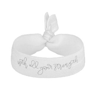 With All Your Strength - Calligraphy Hair Tie
