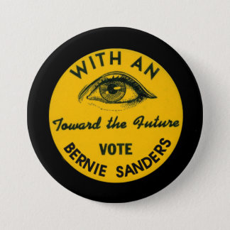 With an EYE toward the future Pinback Button