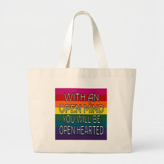 With An Open Mind You Will Be Open Hearted Large Tote Bag