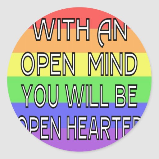 With An Open Mind You Will Be Open Hearted Sticker