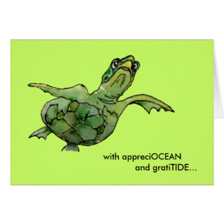 With appreciOCEAN green sea turtle thank you card