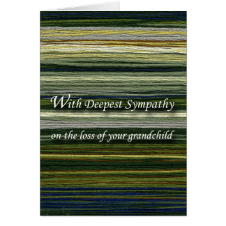 With Deepest Sympathy, Loss of Grandchild, Threads Card