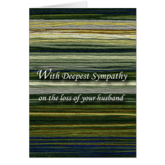 With Deepest Sympathy, Loss of Husband, Threads Card