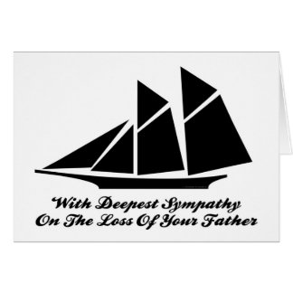 With Deepest Sympathy On Loss Of Father Sailboat Card