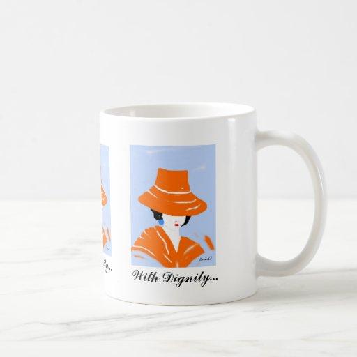 With Dignity...   Mug