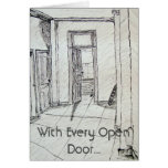 With Every Open Door... Greeting Card