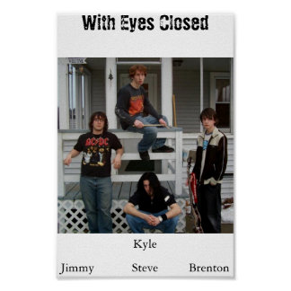 With Eyes Closed Poster